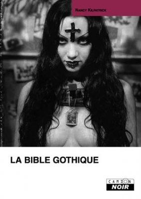 LA BIBLE GOTHIQUE