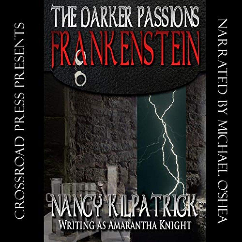 The Darker Passions: Frankenstein