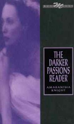 The Darker Passions Reader